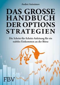 Optionsstrategien: Die Schritt-für-Schritt-Anleitung für ein stabiles Einkommen an der Börse